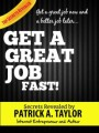 Get A Great Job Fast Personal Use Ebook
