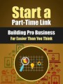 Start A Part-time Link Building Pro Business PLR Ebook