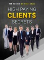 High Paying Clients Secrets MRR Ebook