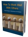 How To Work Well With Others PLR Ebook
