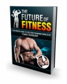 The Future Of Fitness MRR Ebook