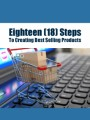 Eighteen Steps To Creating Best Selling Products PLR Ebook