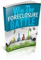 Win The Foreclosure Battle Plr Ebook