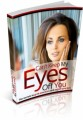 Cant Keep My Eyes Off You Plr Ebook
