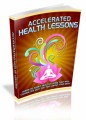Accelerated Health Lessons Plr Ebook