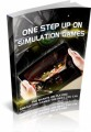 One Step Up On Simulation Games Plr Ebook