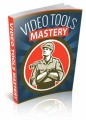 Video Tools Mastery Plr Ebook
