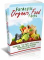 Fantastic Organic Food Facts Plr Ebook