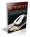 No More 9-5 PLR Ebook