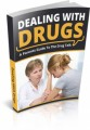 Dealing With Drugs Plr Ebook