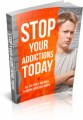 Stop Your Addictions Today Plr Ebook
