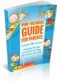Pre-School Guide For Parents Plr Ebook