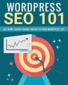 Wordpress Seo 101 PLR Ebook