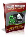 Home Business Models Exposed PLR Ebook