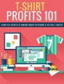 Tshirt Profits 101 Plr Ebook