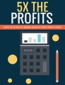 5x The Profits Plr Ebook
