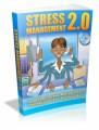 Stress Management 2.0 Plr Ebook