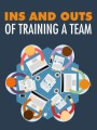 Ins And Outs Of Training A Team MRR Ebook