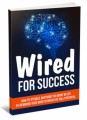 Wired For Success MRR Ebook