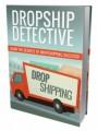 Dropship Detective Personal Use Ebook