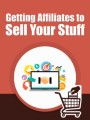 Get Affiliates To Sell Your Stuff PLR Ebook