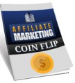 Affiliate Marketing Coin Flip Personal Use Ebook