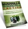 Guerilla Landing Page Tactics Personal Use Ebook