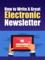 Write A Great Electronic Newsletter PLR Ebook
