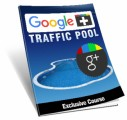 Google Plus Traffic Pool MRR Ebook