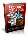 Guide To Simple And Effective Product Creation Plr Ebook