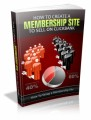 How To Create A Membership Site To Sell For Clickbank Plr Ebook