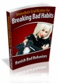 Immediate Gratification For Breaking Bad Habits Plr Ebook
