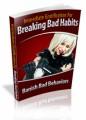 Immediate Gratification For Breaking Bad Habits Plr Ebook