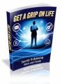 Get A Grip On Life Plr Ebook