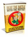 Beat The Battle With The Bottle Plr Ebook