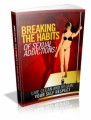 Breaking The Habits Of Sexual Addictions Plr Ebook