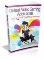 Defeat Video Gaming Addictions Plr Ebook