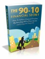 The 90 10 Financial Secret Plr Ebook