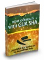 Boost Your Health With Gua Sha Plr Ebook