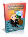 Alpha Dog Internet Marketer Plr Ebook