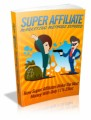 Super Affiliate Marketing Methods Exposed Plr Ebook
